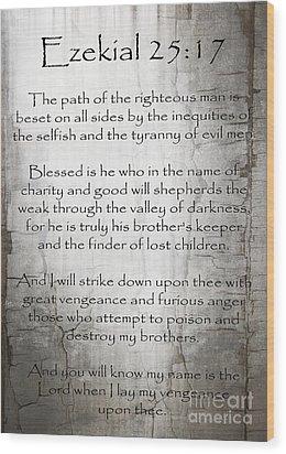 Ezekial 25 17 Wood Print