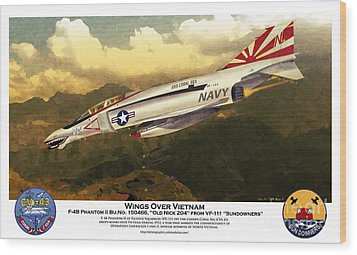 F4-phantom Wings Over Vietnam Wood Print by Kenneth De Tore