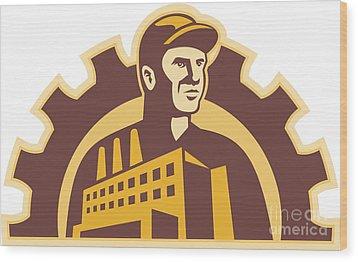 Factory Worker Building Gear Cog Retro Wood Print by Aloysius Patrimonio