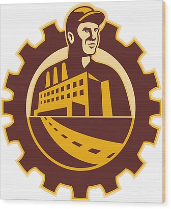 Factory Worker Mechanic With Cog Building Wood Print by Aloysius Patrimonio