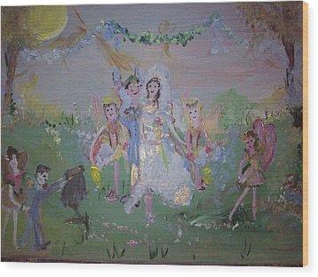 Fairy Wedding Wood Print by Judith Desrosiers