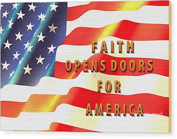 Faith And America Wood Print by Beverly Guilliams