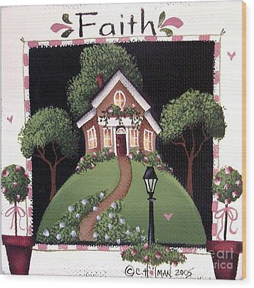 Faith Wood Print by Catherine Holman