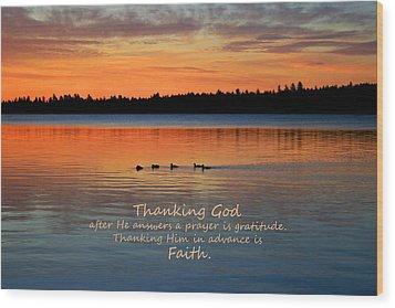 Faith In God Wood Print