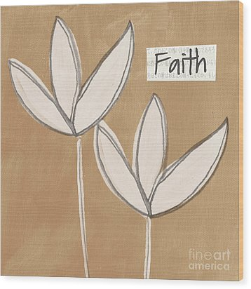 Faith Wood Print by Linda Woods