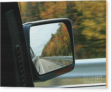 Fall In The Rearview Mirror Wood Print