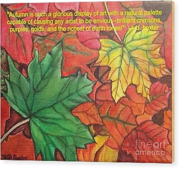 Wood Print featuring the painting Falling Leaves 1 Painting With Quote by Kimberlee Baxter