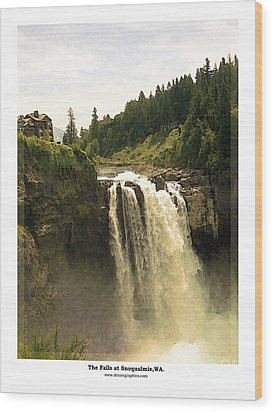 Wood Print featuring the photograph Falls At Snoqualmie by Kenneth De Tore
