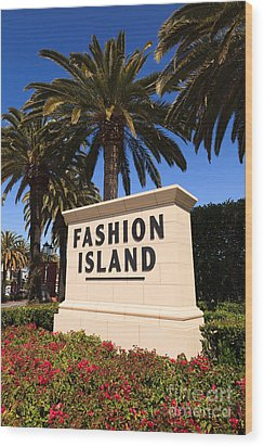 Fashion Island Sign In Orange County California Wood Print by Paul Velgos