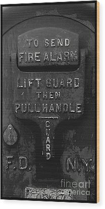 Fdny - Alarm Wood Print by James Aiken