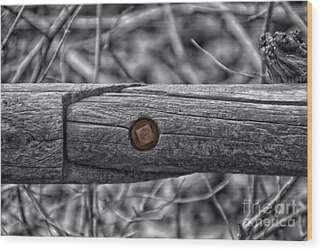 Fence Rail With Rusty Bolt Wood Print by Thomas Woolworth