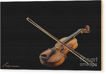 Fiddle And Bow Wood Print by Torbjorn Swenelius