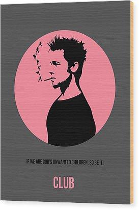 Fight Club Poster 1 Wood Print by Naxart Studio