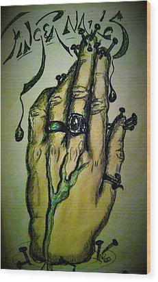 Fingernails Wood Print by Alexandria Weaselwise Busen