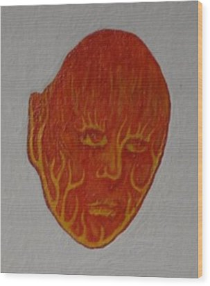 Fire Face Wood Print by Steve  Hester