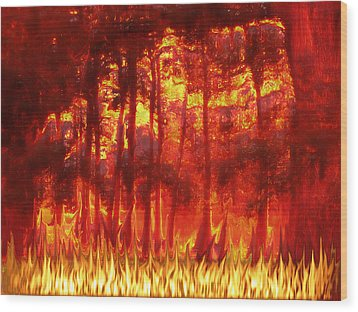 Fireline Wood Print by Wendy J St Christopher