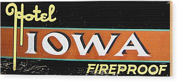 Fireproof- Hotel Iowa Wood Print by Jame Hayes