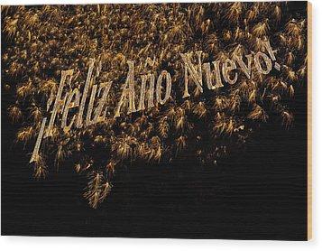 Fireworks Feliz Ano Nuevo In Elegant Gold And Black Wood Print by Marianne Campolongo
