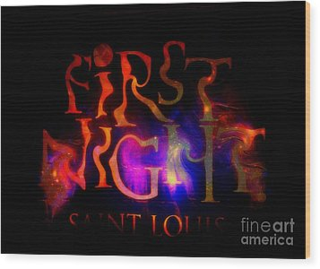 First Night Sign 2 Wood Print