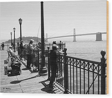 Wood Print featuring the photograph San Francisco - Fishing At The Pier by Haleh Mahbod