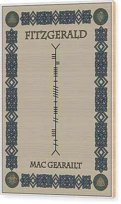 Fitzgerald Written In Ogham Wood Print by Ireland Calling
