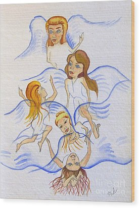 Five Angels Hanging Around  Wood Print by Kenneth Michur