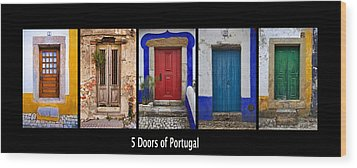 Five Doors Of Portugal Wood Print by David Letts