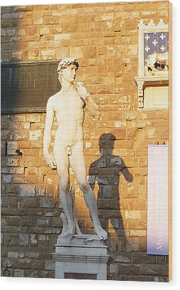 Florence Italy Michelangelo David Replica Wood Print by Irina Sztukowski
