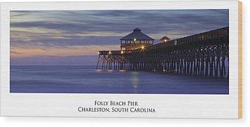 Folly Beach Pier Charleston Sc Wood Print