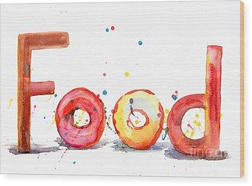Food Wood Print by Regina Jershova