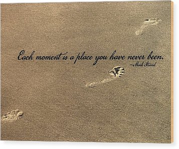 Footprints Quote Wood Print by JAMART Photography