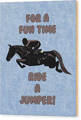For A Fun Time Wood Print by Patricia Barmatz