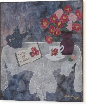 For The Love Of Camellias Wood Print by Anita Jacques