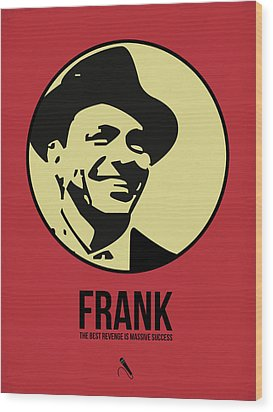 Frank Poster 2 Wood Print by Naxart Studio