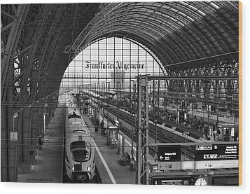 Frankfurt Bahnhof - Train Station Wood Print