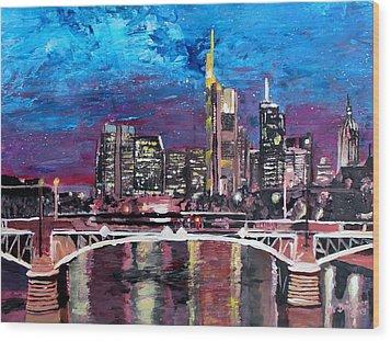 Frankfurt Main Germany - Mainhattan Skyline Wood Print by M Bleichner