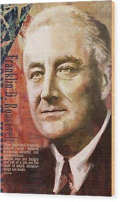 Franklin D. Roosevelt Wood Print by Corporate Art Task Force