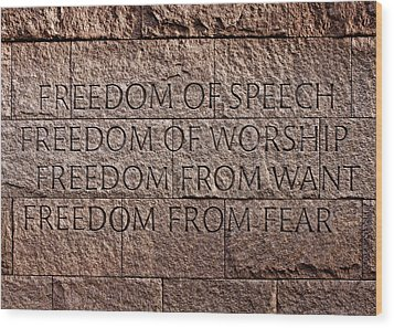 Franklin Delano Roosevelt Memorial Freedom Quote Wood Print by John Cardamone