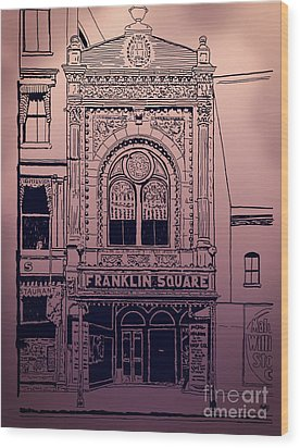 Franklin Square Theatre Wood Print