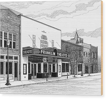 Franklin Theatre In Franklin Tn Wood Print by Janet King