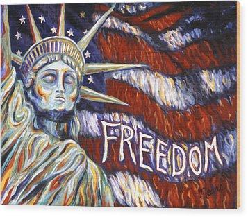 Freedom Wood Print by Linda Mears