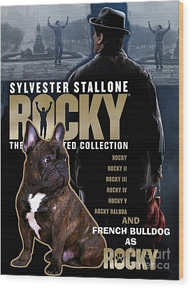 French Bulldog Art - Rocky Movie Poster Wood Print