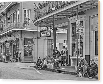 French Quarter - Hangin' Out Bw Wood Print by Steve Harrington
