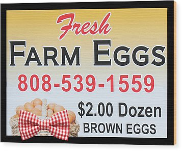 Wood Print featuring the photograph Fresh Farm Eggs by Sylvia Thornton