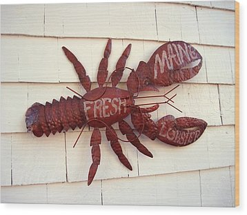 Fresh Maine Lobster Sign Boothbay Harbor Maine Wood Print by Patricia E Sundik