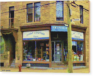 Friperie Point Couture Psc Rue Charlevoix South West Montreal Street Scene Art Carole Spandau Wood Print by Carole Spandau