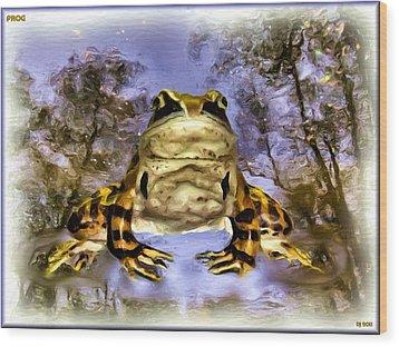 Wood Print featuring the digital art Frog by Daniel Janda