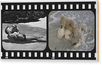From Here To Eternity Film Strip Wood Print by William Patrick