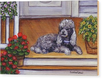 Front Porch Poodle Wood Print by Sandra Estes