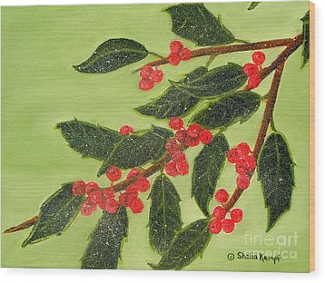 Frosty Holly Berries Wood Print by Shelia Kempf